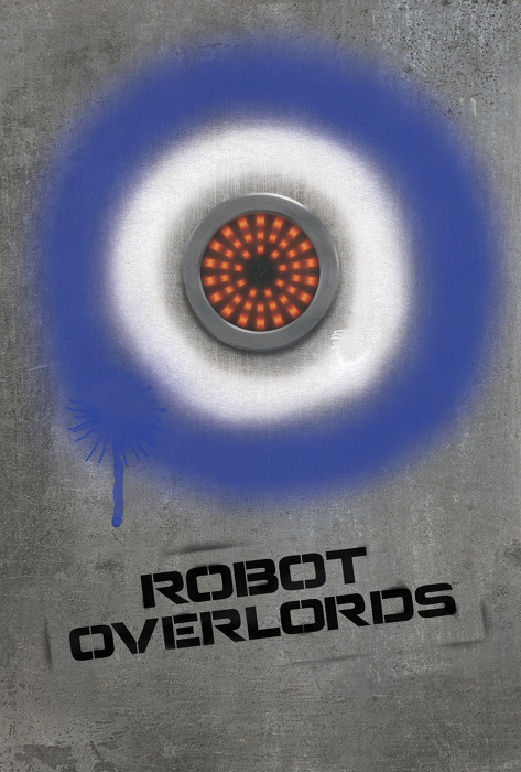 Robot Overlords Poster competition
